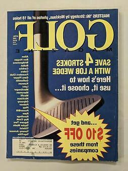 Golf Magazine April 1996 Save 4 Strokes With Lob Wedge-M325